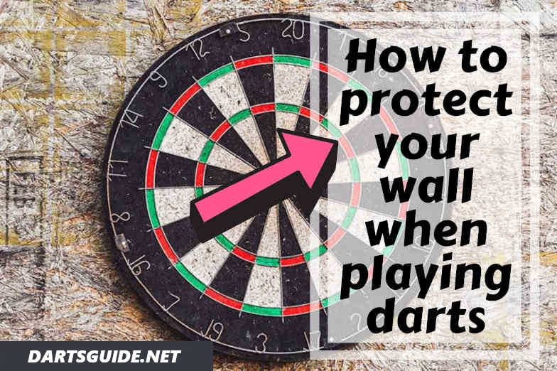 How To Protect Your Wall When Playing Darts Simple Working