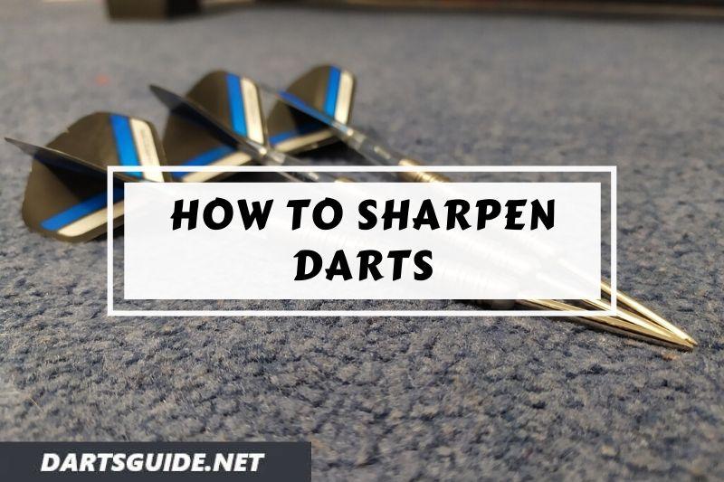 Sharp darts